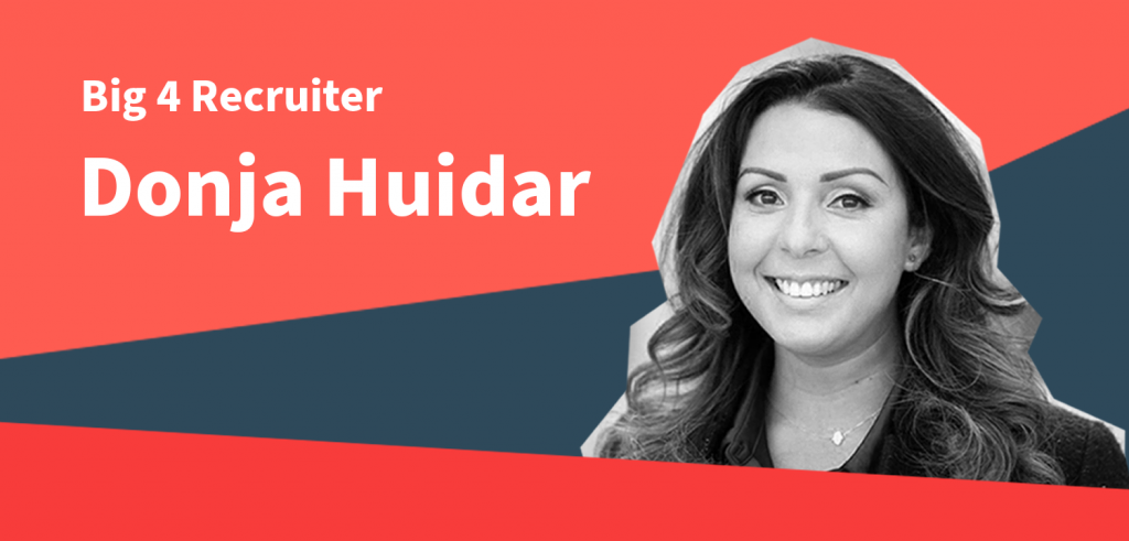 Big 4 Recruiter Donja Huidar